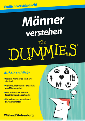 m nner verstehen f r dummies buch von wieland stolzenburg. Black Bedroom Furniture Sets. Home Design Ideas